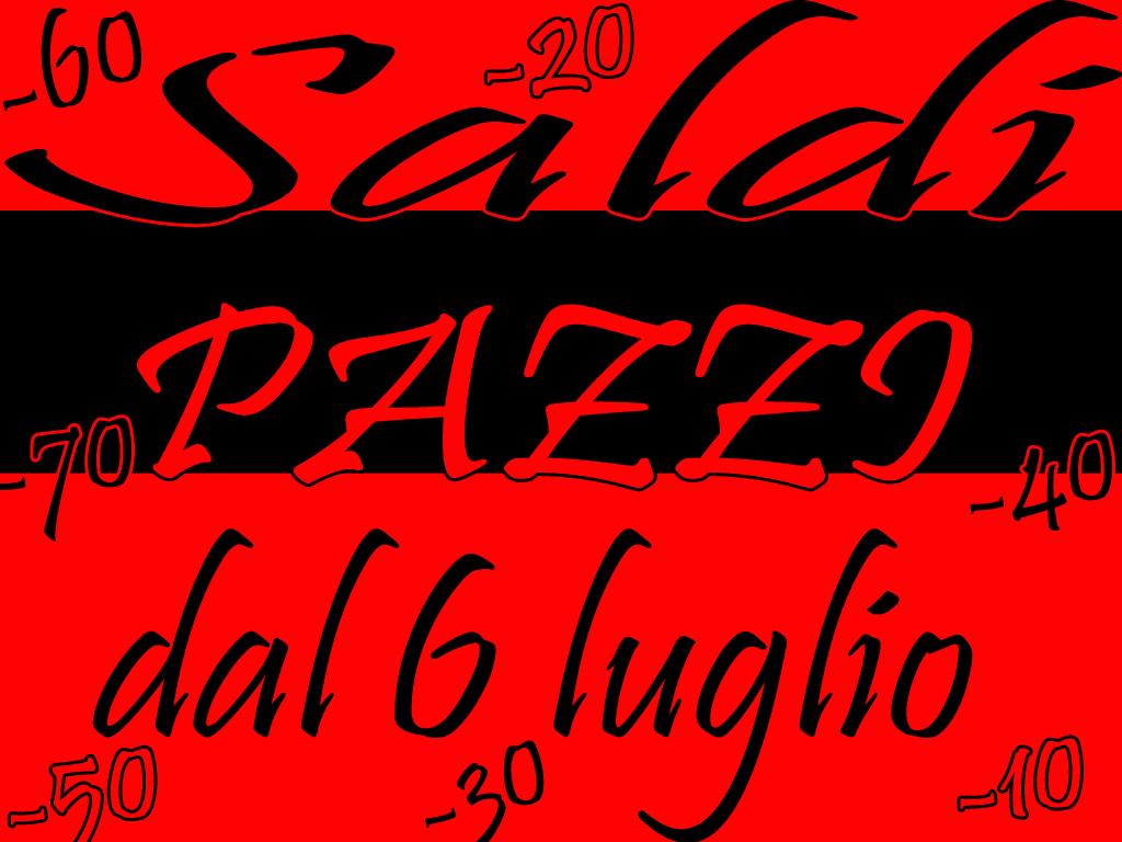 6 LUGLIO INIZIANO I SALDI!!!!