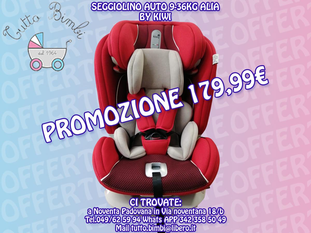 PROMO SEGGIOLINO AUTO ALIA BY KIWI